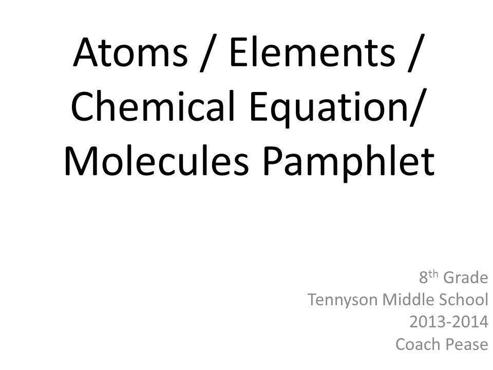 Atoms / Elements / Chemical Equation/ Molecules Pamphlet