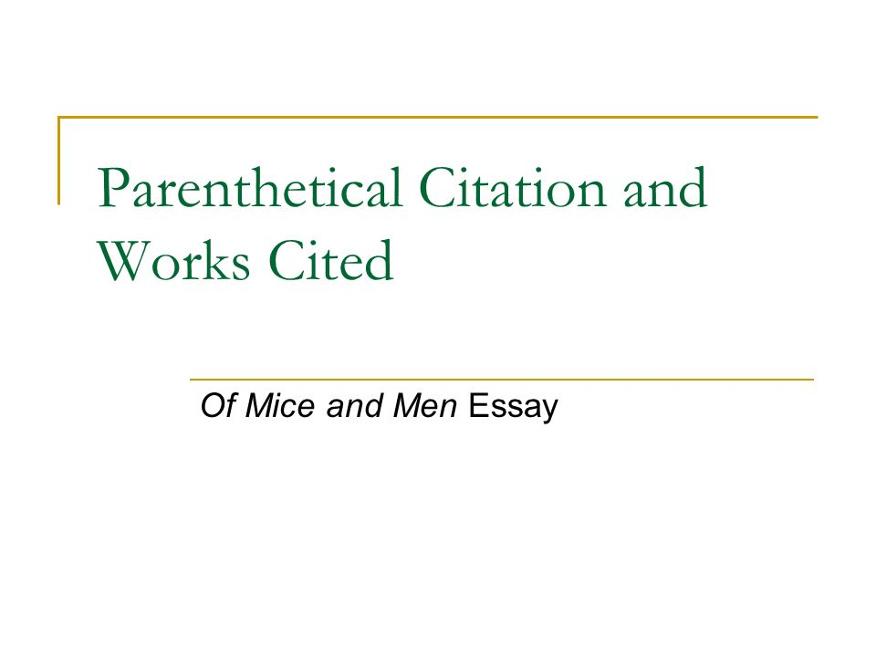 Essay Works Cited Parenthetical Citation And Works Cited Ppt Video