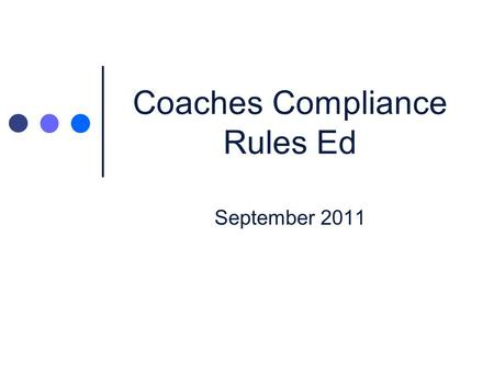 Coaches Compliance Rules Ed October Agenda Refresher