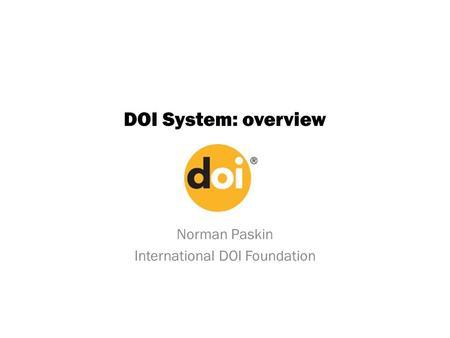 IDF Patent Policy & Core DOI Specification. DOI