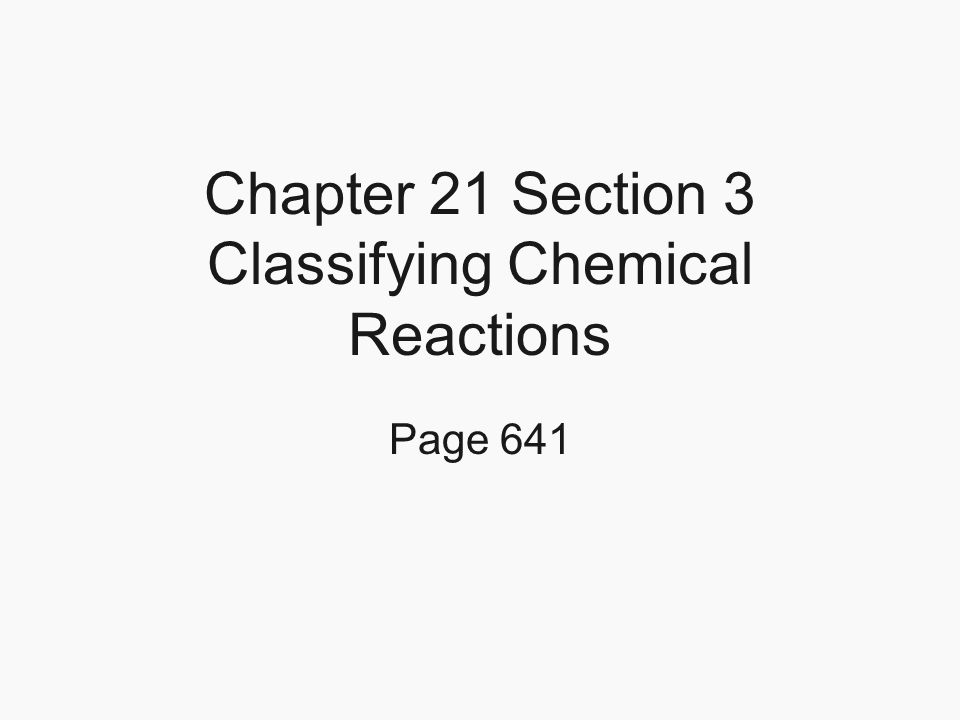 Chapter 21: Chemical Reactions Page ppt video online download