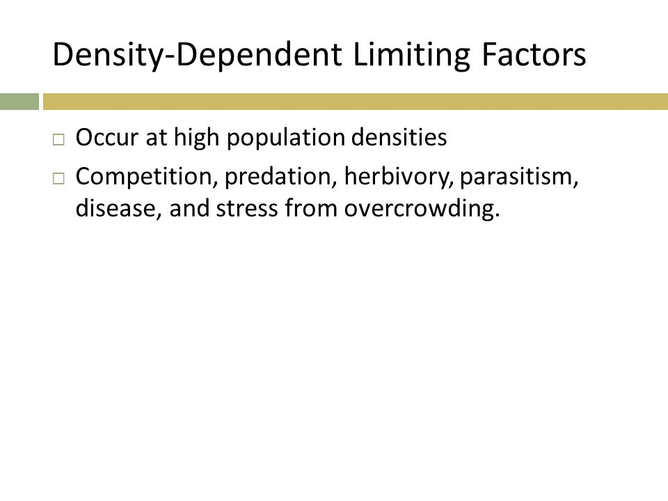 1 Review List Three Density Dependent Limiting Factors 2
