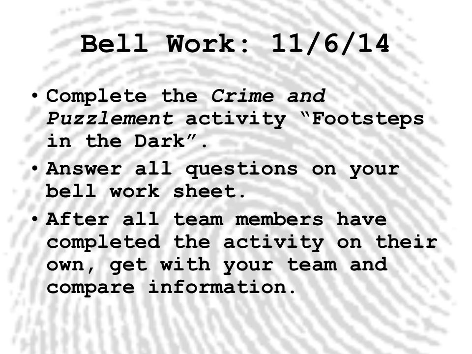 Bell Work: 11/6/14 Complete the Crime and Puzzlement