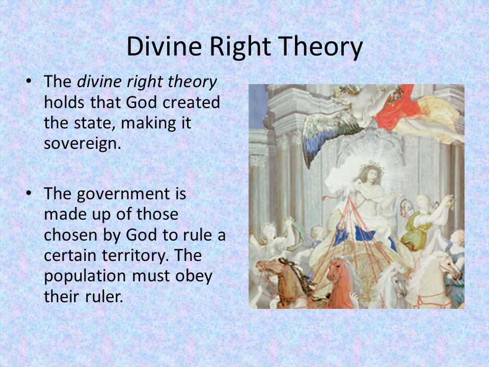 Divine right theory of state. What Is the Divine Right ...