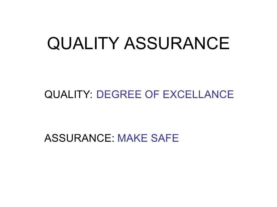 Quality Degree Of Excellance  Ppt Download