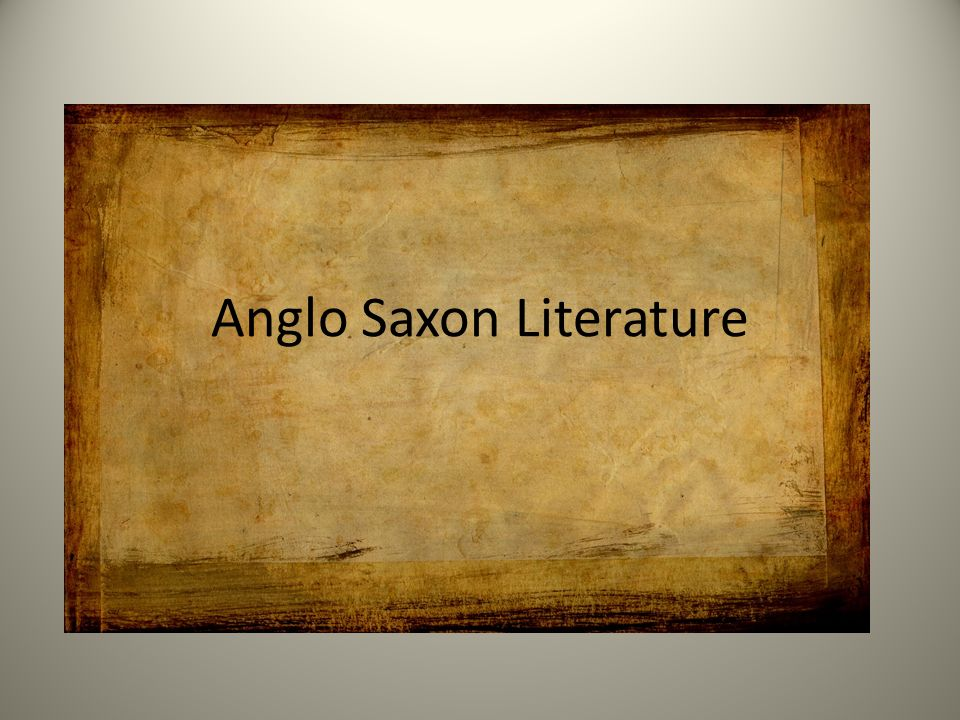Anglo Saxon History And Culture Ppt Video Online Download