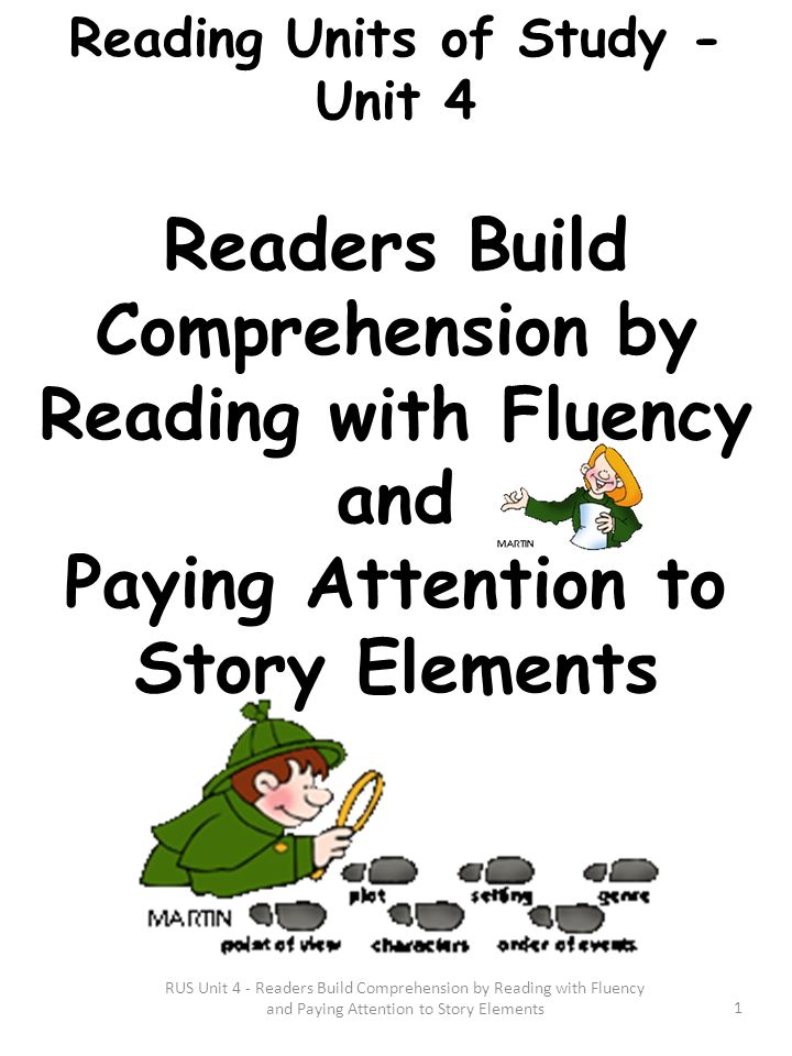Reading with Fluency and Paying Attention to Story