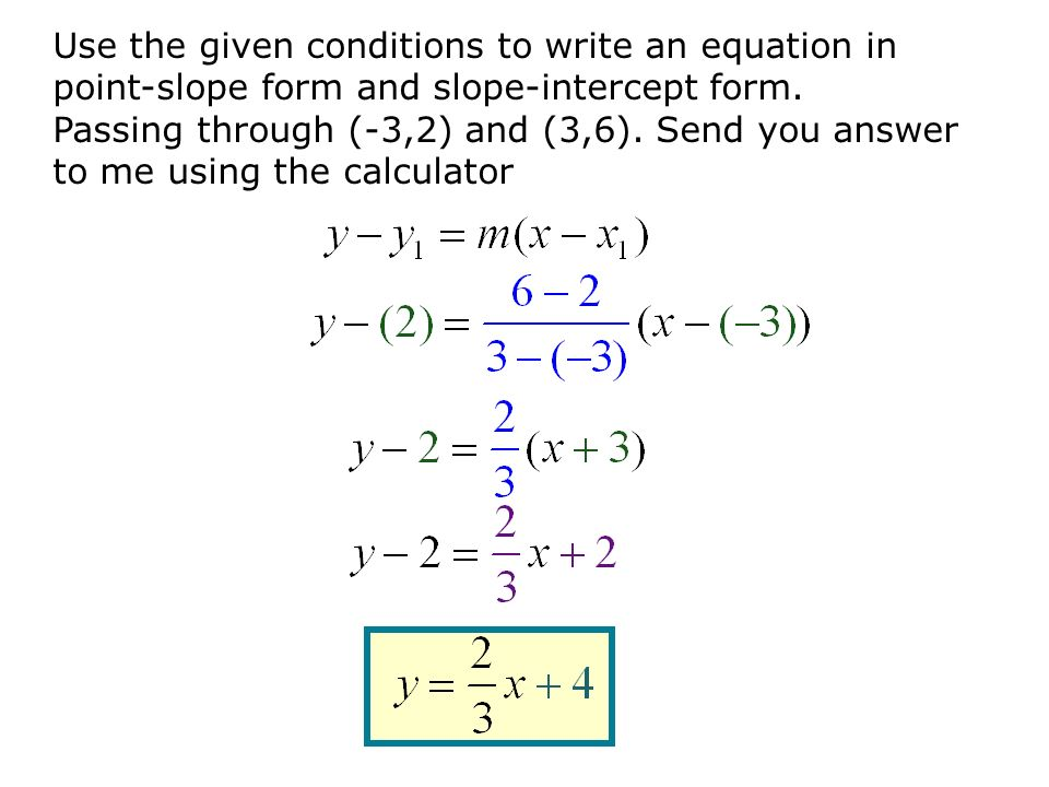Write An Equation Of The Line In Point Slope Form