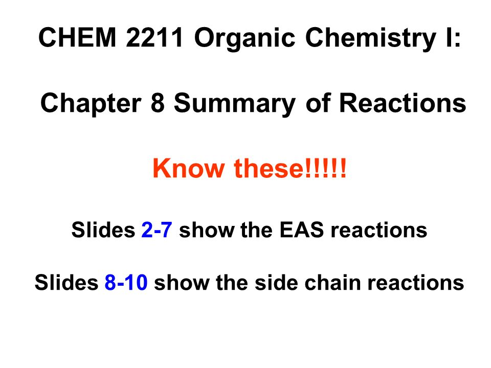 CHEM 2211 Organic Chemistry I: Chapter 8 Summary of