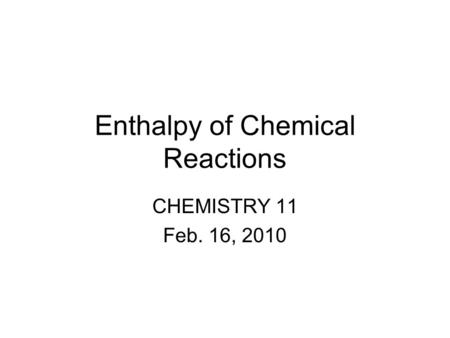 Bond Enthalpy Chem 12. The enthalpy change required to