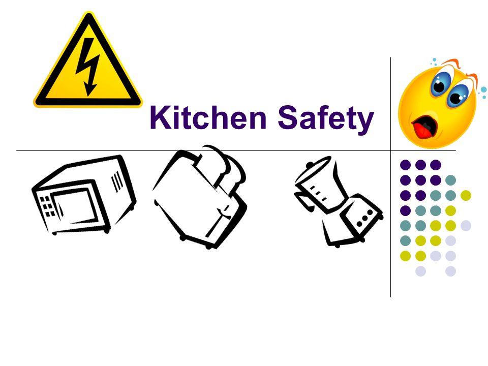 Kitchen Safety  ppt download