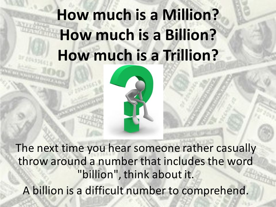 How much is a Million How much is a Billion How much is