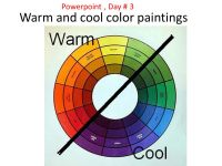 Warm and cool color paintings - ppt video online download