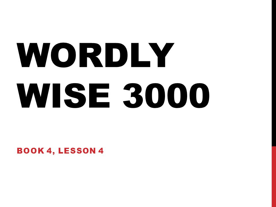 Wordly Wise 3000 Book 4, Lesson ppt download