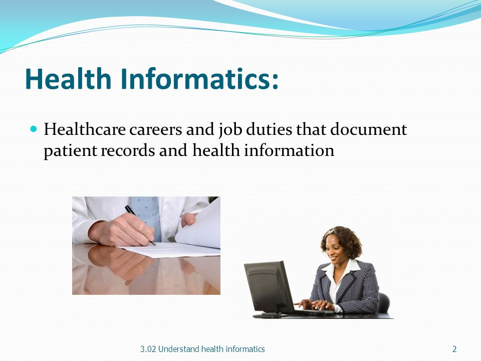 302 Understand Health Informatics  ppt video online download