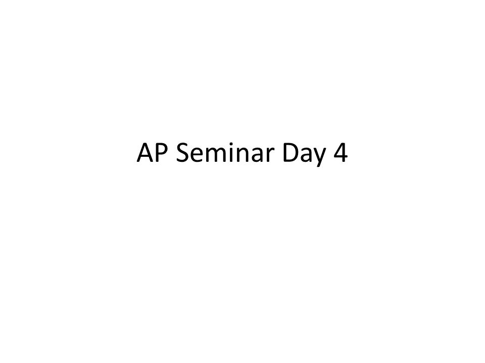 AP Seminar Day Ppt Video Online Download