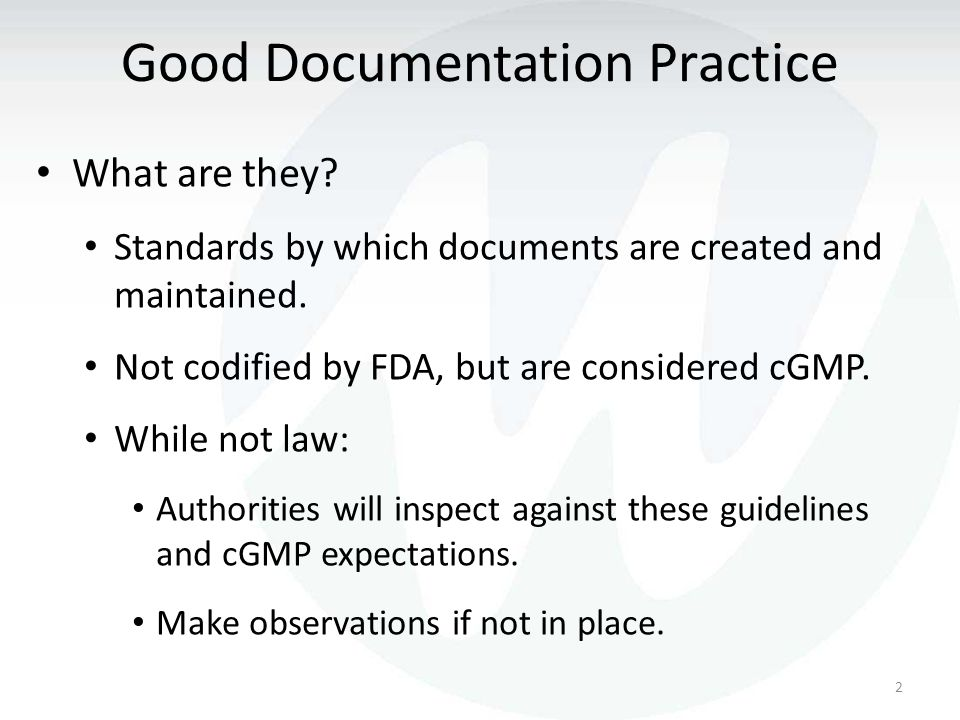 In FDAregulated Industries Good Documentation Practices
