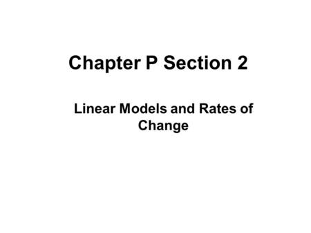 1.3 Linear Equations in Two Variables. Objective Write