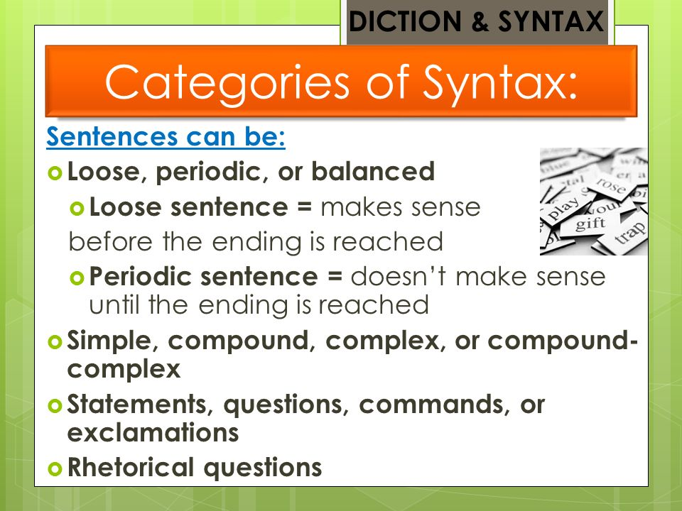 LITERARY ANALYSIS Diction & Syntax Ppt Video Online