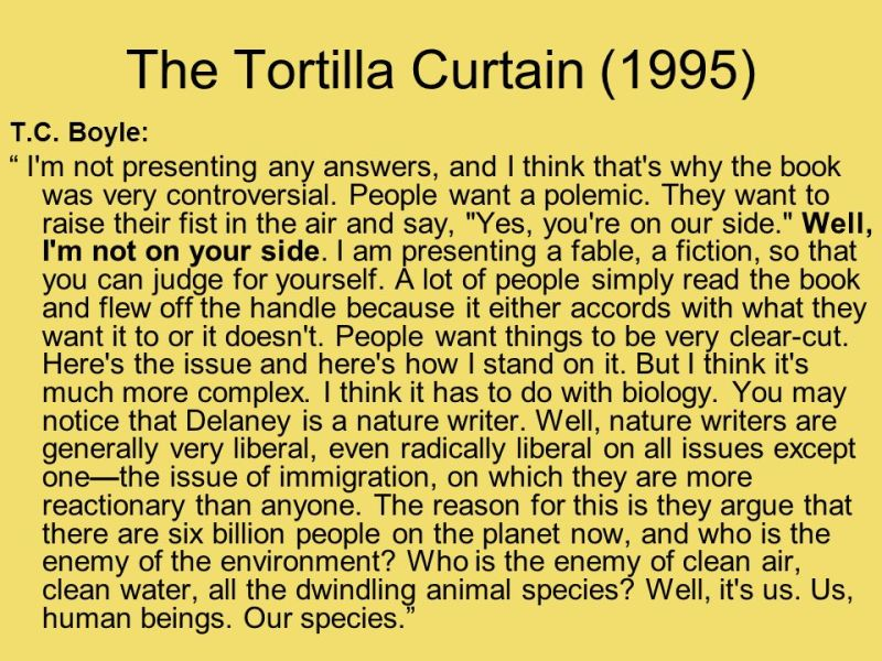 the analogy of a coyote in the tortilla curtain by t coraghessan boyle Society to blame the victim on an analysis of the causes of the world war two causes of poverty a multimedia history of world war one including the build-up a 28-10.