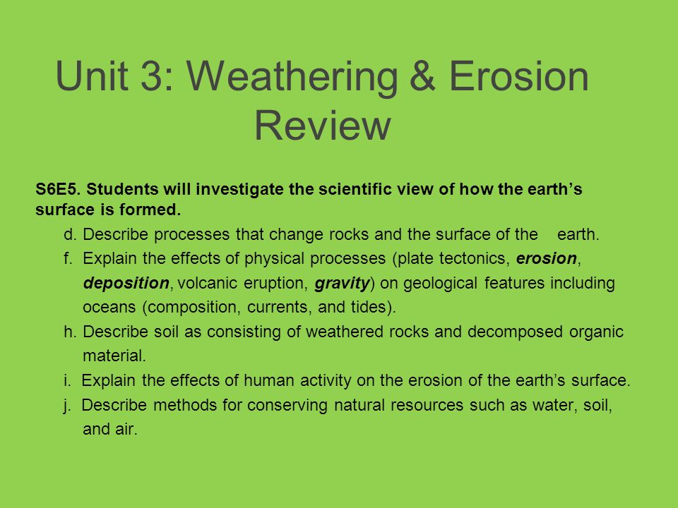 Unit 3 Weathering & Erosion Review Ppt Video Online