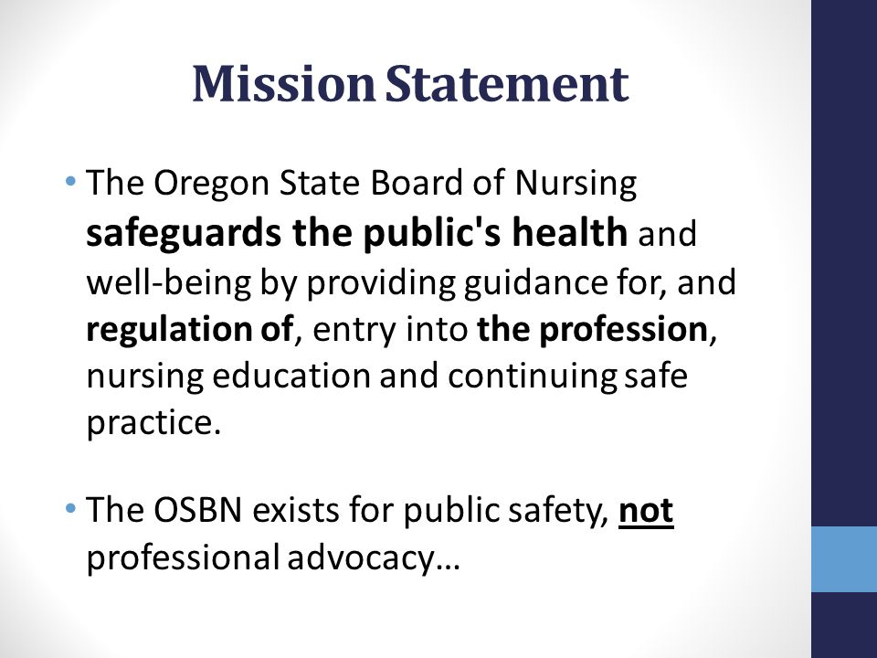 Oregon State Board of Nursing Nurse Practice Act Laws Rules and Policies Joy Ingwerson MSN