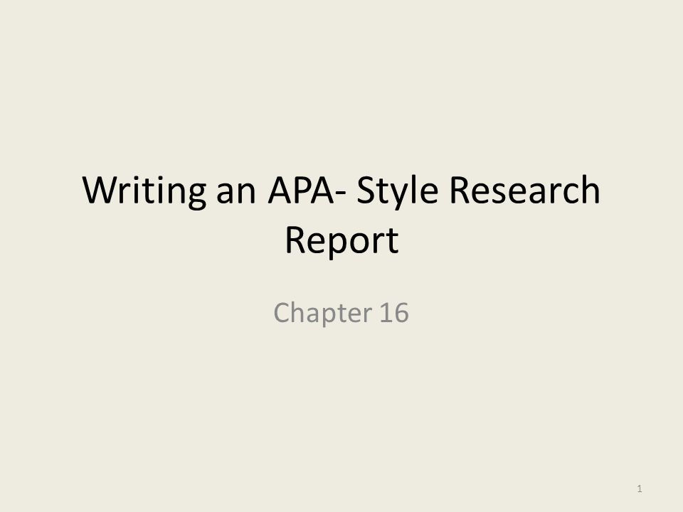 Writing An APA Style Research Report Ppt Video Online Download