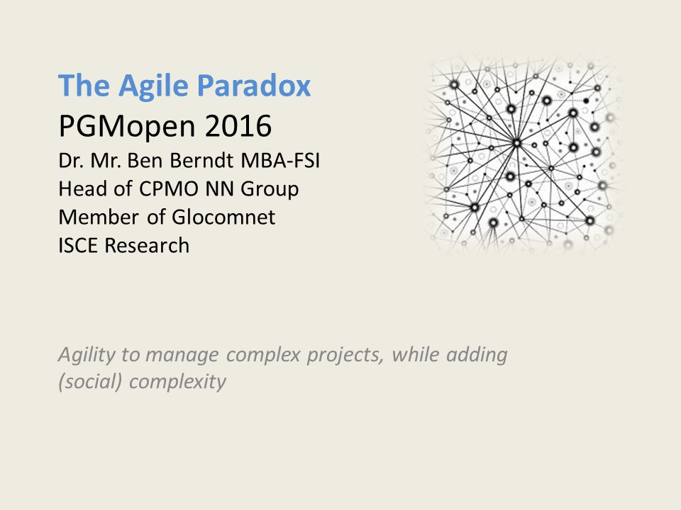 Agility to manage complex projects, while adding (social