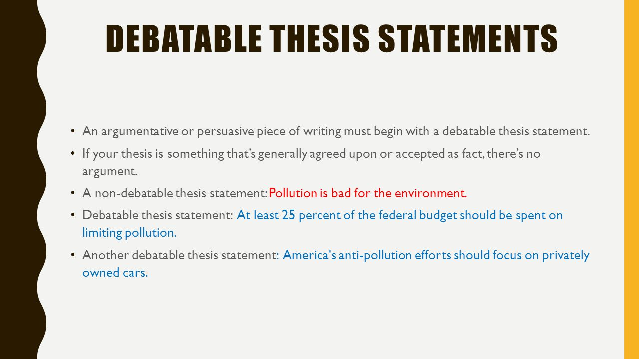Persuasive Thesis Statements Ppt Download