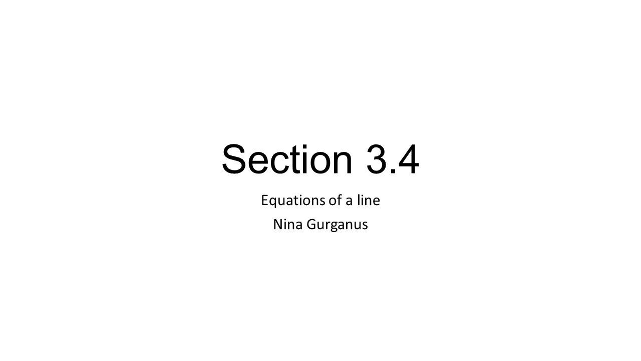 Equations Of A Line Nina Gurganus  Ppt Video Online Download