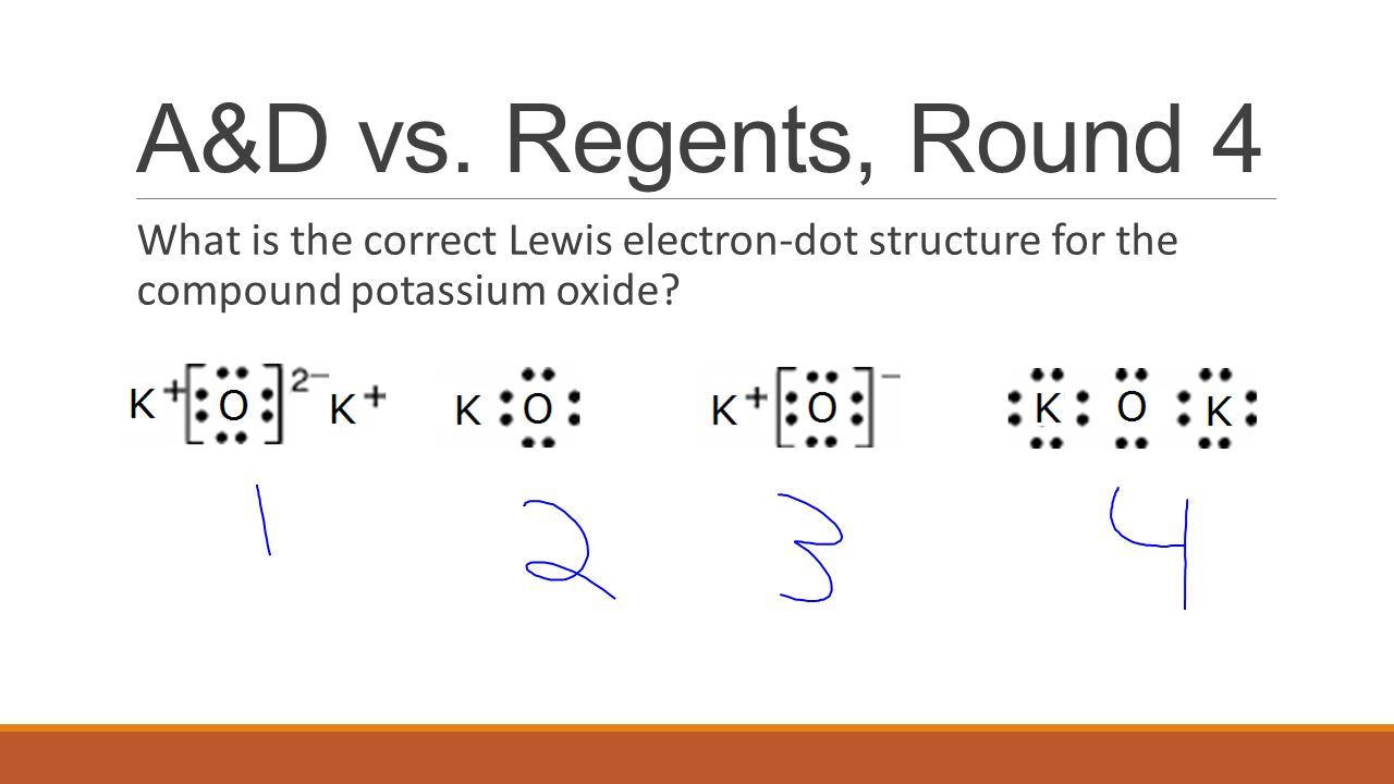 hight resolution of 10 a d vs regents round 4 what is the correct lewis electron dot structure