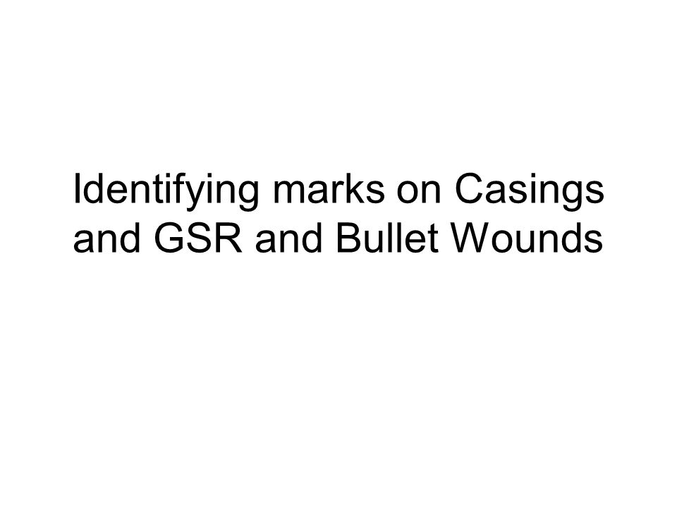 identifying marks on casings