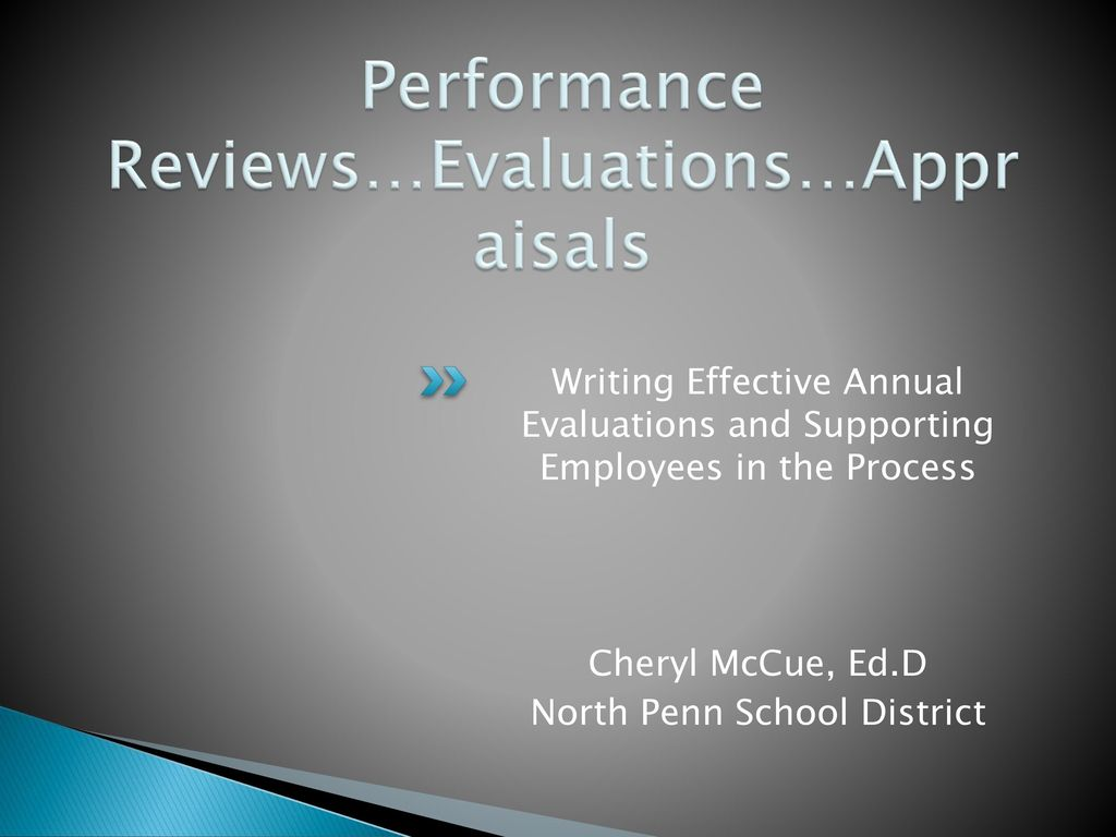 Performance Reviews…evaluations…appraisals
