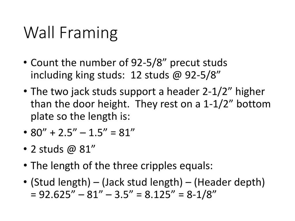 Why Are Precut Studs 92 5 8