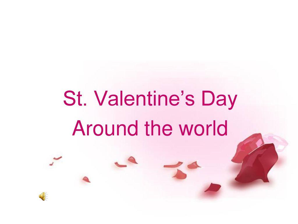 St Valentine S Day Around The World