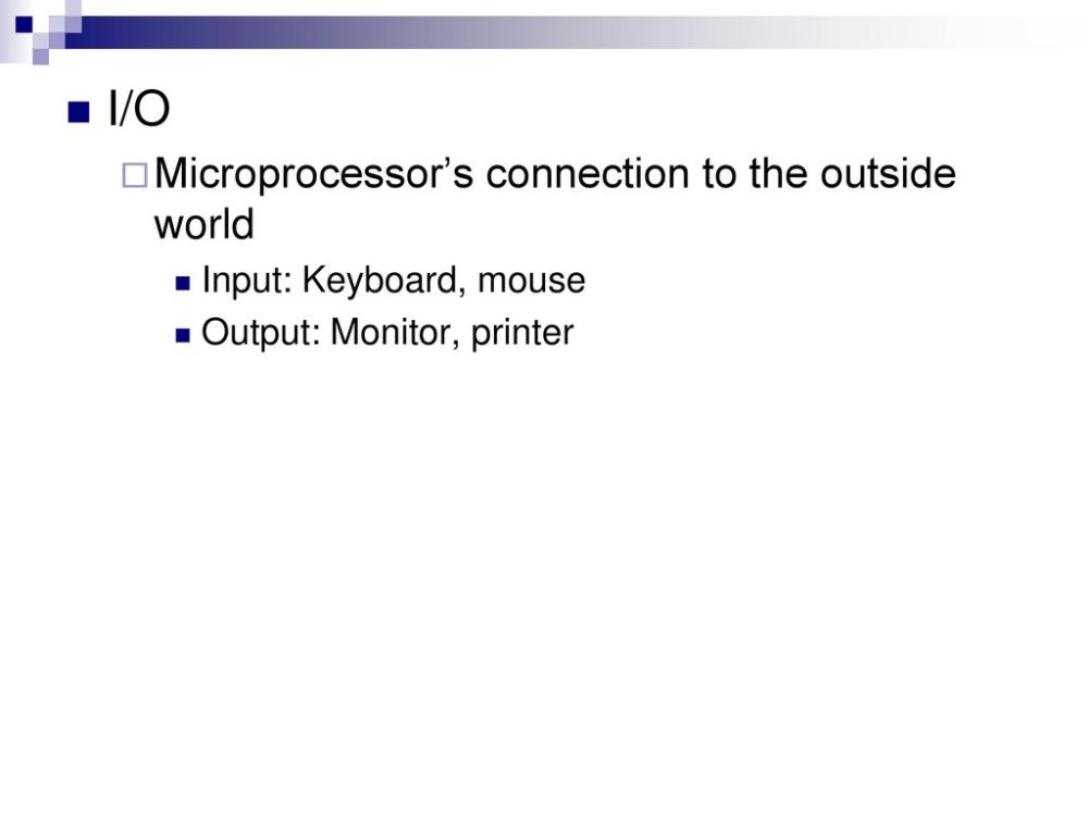 medium resolution of i o microprocessor s connection to the outside world