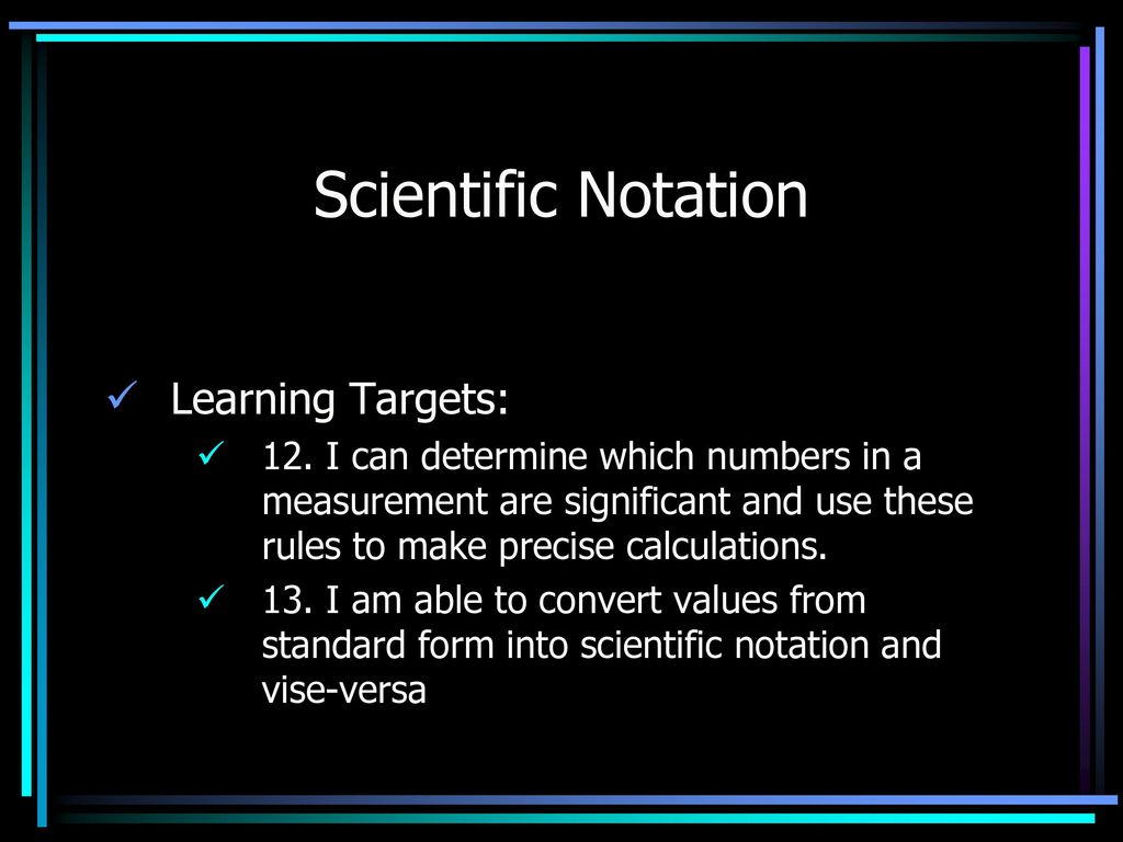 Learning Scientific Notation