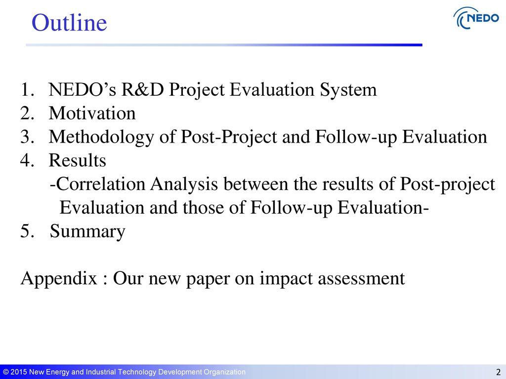 Outline Nedo's R&d Project Evaluation System Motivation