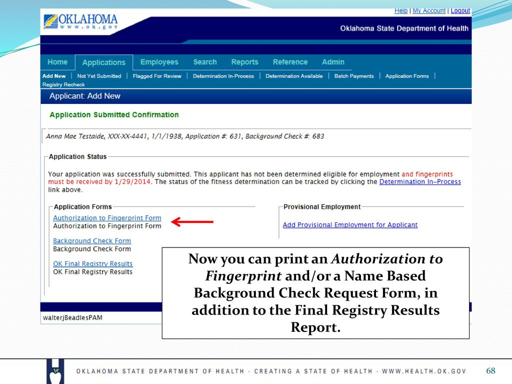 68 Now You Can Print An Authorization To Fingerprint And/or A Name Based  Background Check Request Form, In Addition To The Final Registry Results  Report.