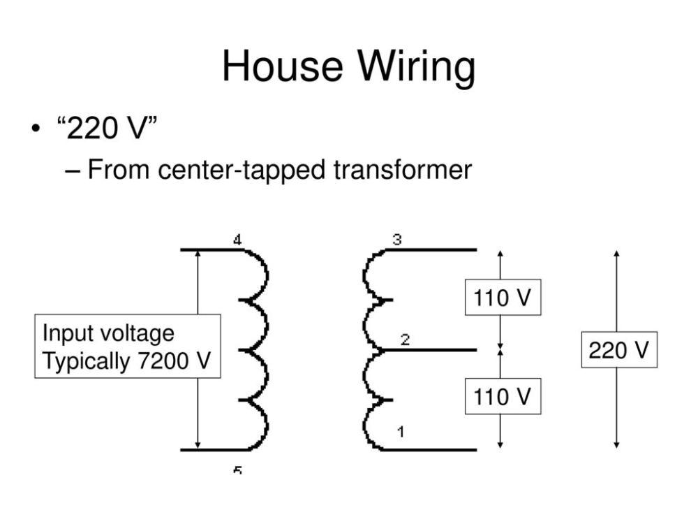 medium resolution of house wiring 220 v from center tapped transformer 110 v