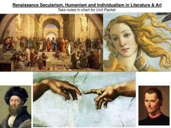 Renaissance Secularism Humanism and Individualism in Literature & Art ppt download