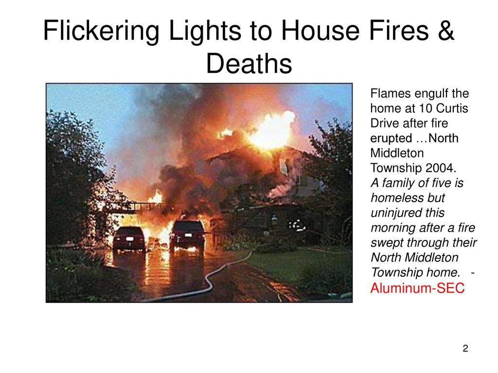 hight resolution of flickering lights to house fires deaths