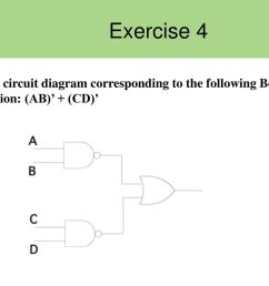25 exercise 4 draw a circuit diagram corresponding to the following boolean expression ab cd  [ 1024 x 768 Pixel ]