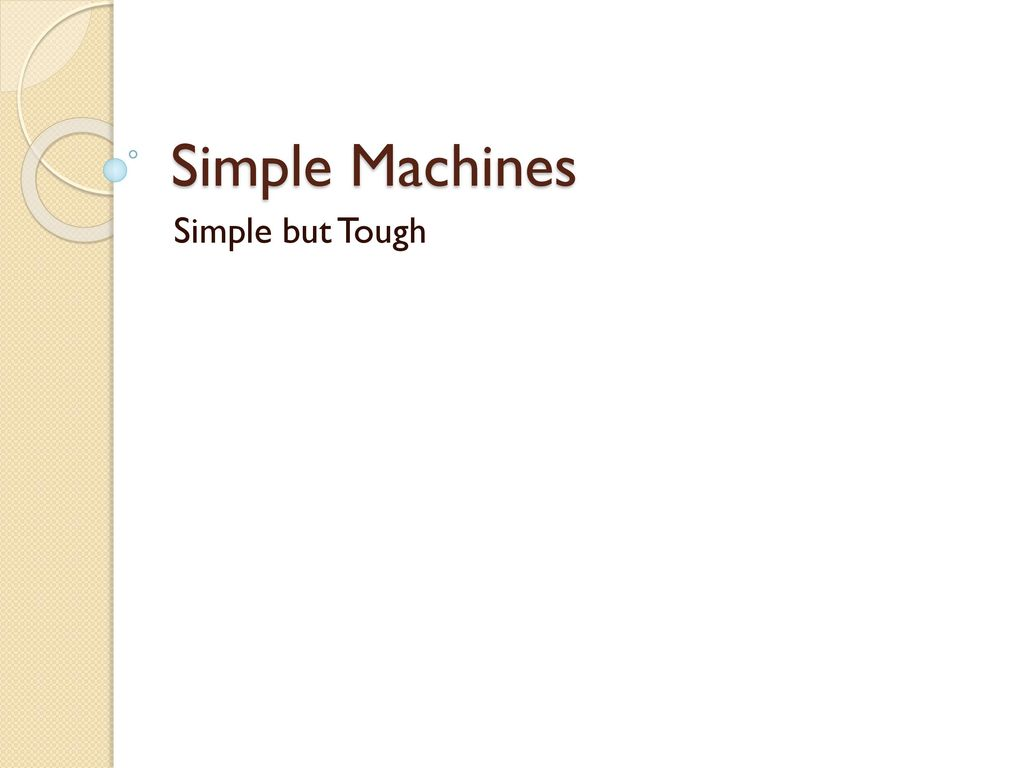 Simple Machines Simple But Tough For Use With Worksheet