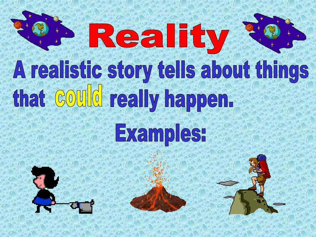 hight resolution of reality: Example Of Reality And Fantasy Story