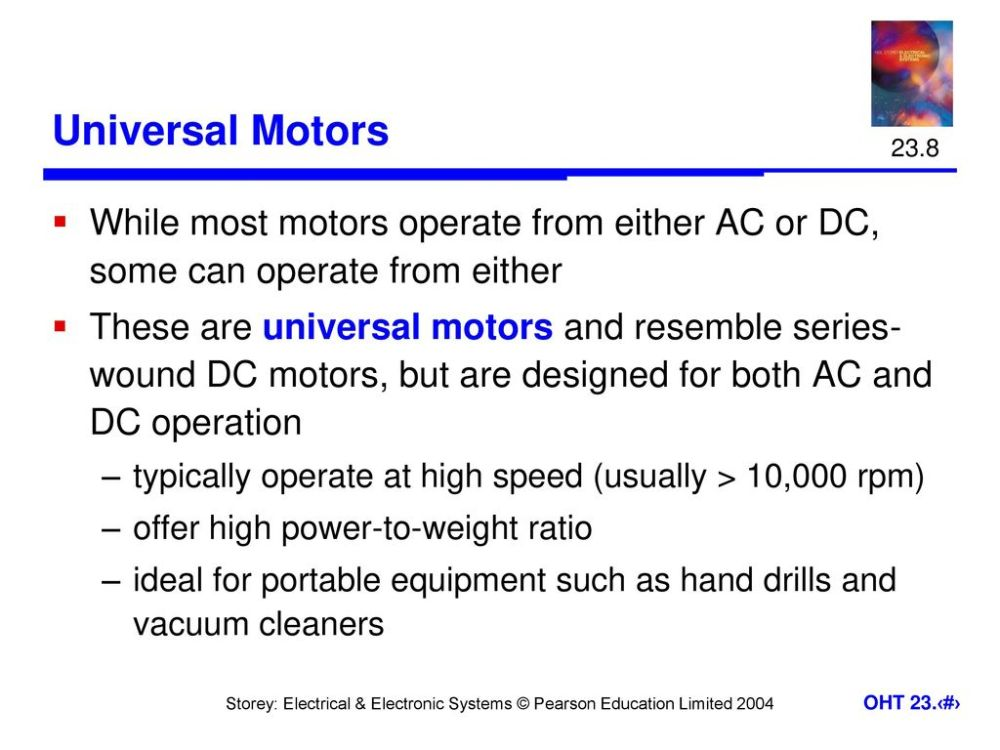 medium resolution of 23 8 universal motors while most motors operate from either ac or dc some can