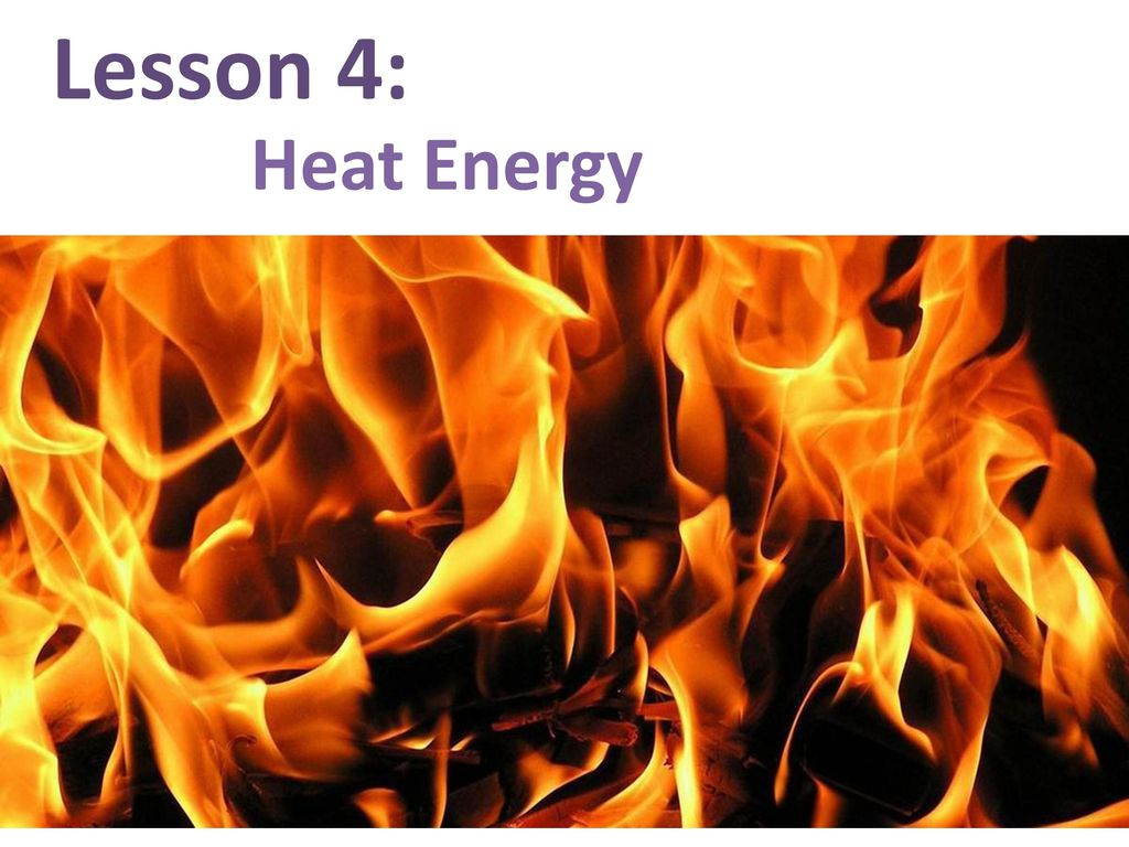 hight resolution of 1 lesson 4 heat energy