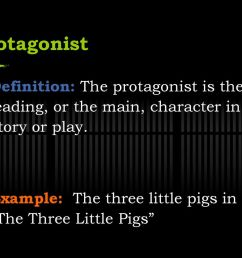 three little pigs protagonist definition the protagonist is the leading or the main character in a [ 1024 x 768 Pixel ]