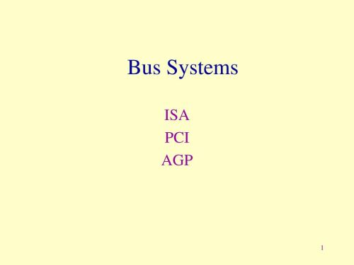 small resolution of 1 bus systems isa pci agp