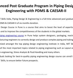 advanced post graduate program in piping design engineering with pdms caesar ii [ 1024 x 768 Pixel ]
